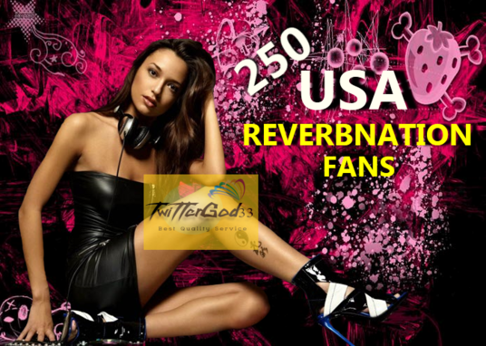 I will Send You 250 USA REVERBNATION FANS