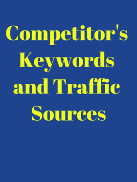 create a report on your competitor's keywords and traffic sources