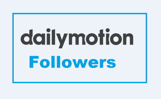 I will Send You 500 Daily motion Followers