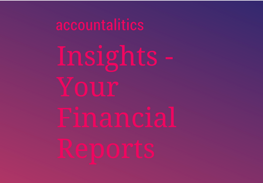 I will interpret your financial reports: income statement and balance sheet (max 3 reports)