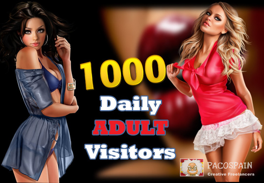 send 1000 targeted organic worldwide ADULT traffic for your site for 30 days