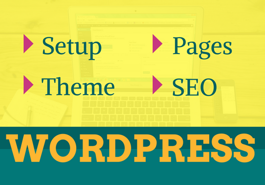 I will Install WordPress, Setup WordPress, Install WordPress Theme, Manage SEO & Create 5
