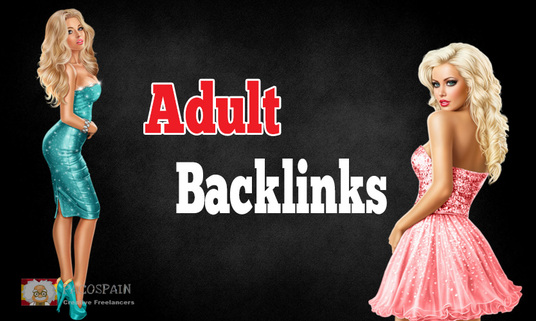 I will do 100-120 PR 6 to PR2 Backlinks for Adult sites