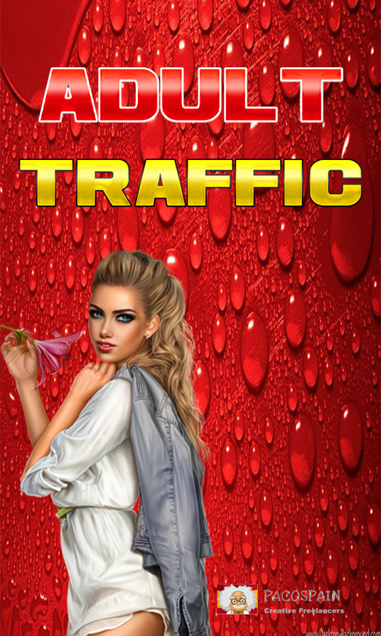 I will send from 9 sources amazing ADULT traffic to your site - 30,000+