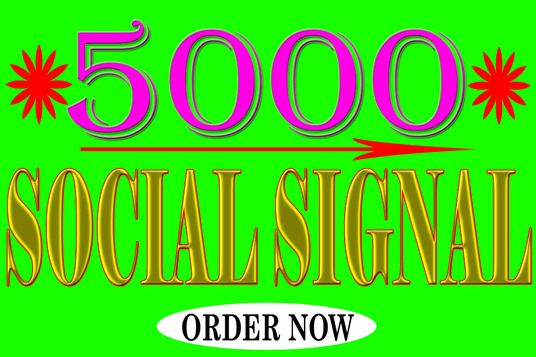 I will create 5000 top quality social signals