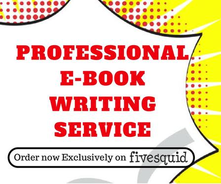 be your professional E-book writer