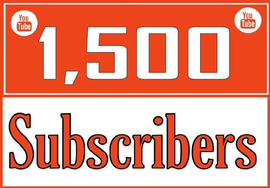 Give 1,500 YOUTUBE Subscribers