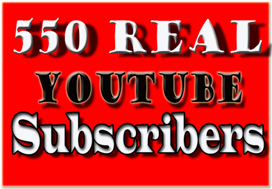 I will provide 550 Organic  Youtube Subscribers
