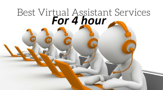 I will Be Your 4 Hour Virtual Assistant
