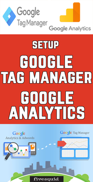 Setup Google Tag Manager with Google Analytics
