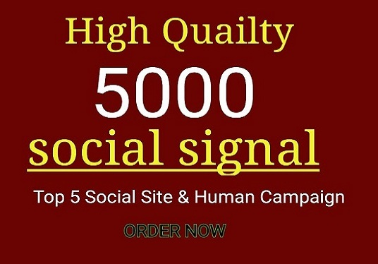 I will provide  5000 High Quality social signal