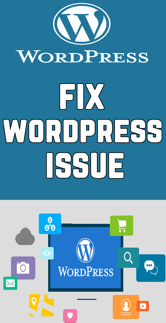 I will Fix Wordpress Issue, WordPress Error, WordPress Problem
