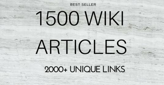 I will create 1500 wiki articles, Each article will have 3 backlinks