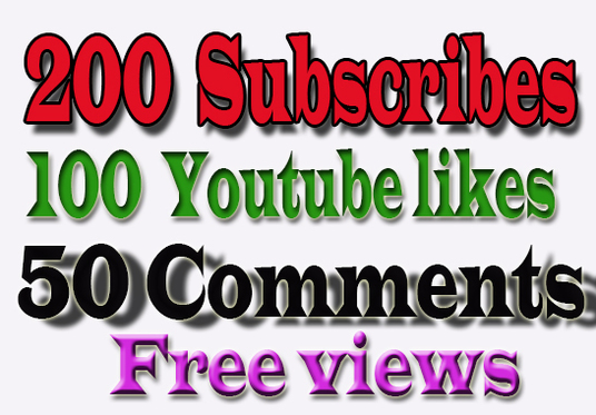 I will Give  200  Subscribes 50 Comment and 100  Youtube Video likes free views