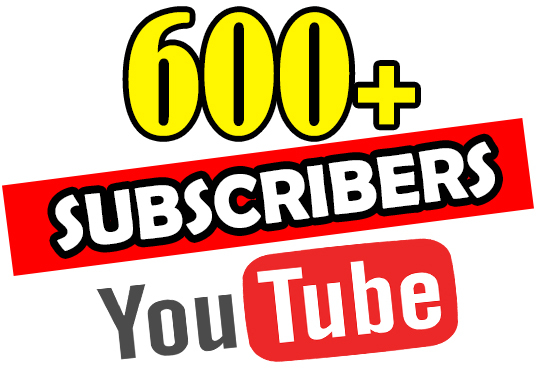I will Provide 600+ YouTube Real Subscribers Non Drop