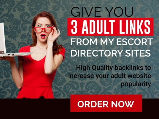 I will give home page adult / escort backlinks from my network