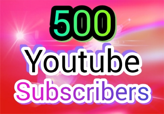 I will add 500 YouTube subscribers