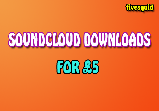 I will Provide 2000+ Soundcloud downloads