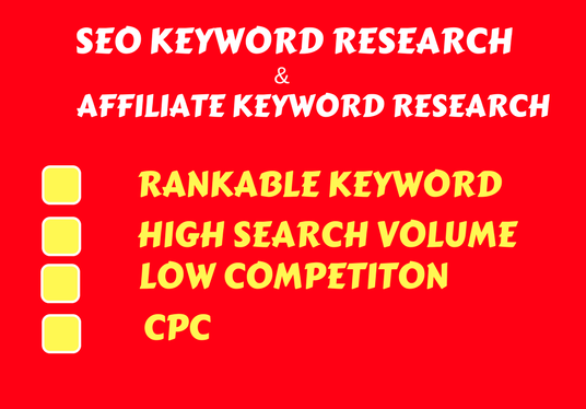 I will do  SEO keyword research or affiliate keyword research