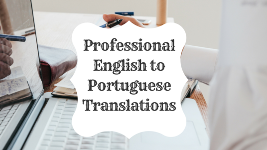I will Translate 500 Words from English To Portuguese and vice versa.