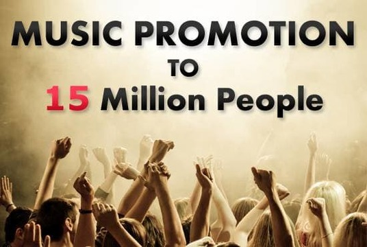 I will do real music promotion to 15 million people