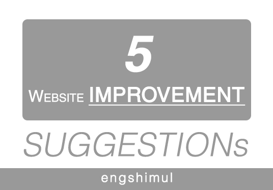 I will report improvement suggestions reviewing website