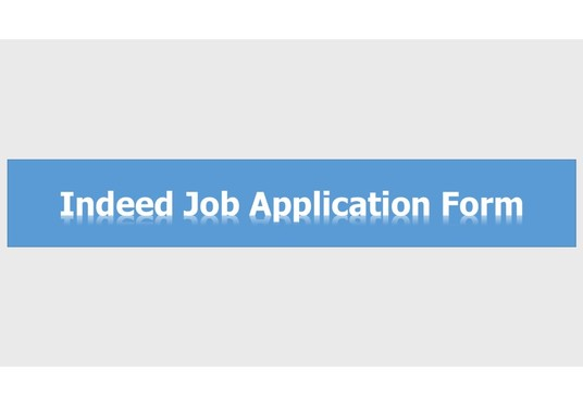 I will do Indeed Job Application Form
