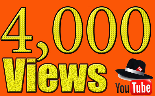 I will Give You High Quality 4,000 YOUTUBE views