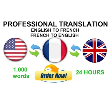 translate 1,000 words from FRENCH to ENGLISH or ENGLISH to FRENCH in 24H