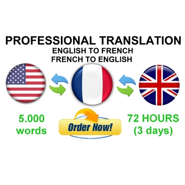 translate 5,000 words from FRENCH to ENGLISH or ENGLISH to FRENCH