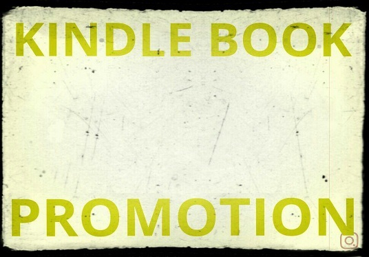I will Do Professional Kindle Promotion And Promote Your Ebook