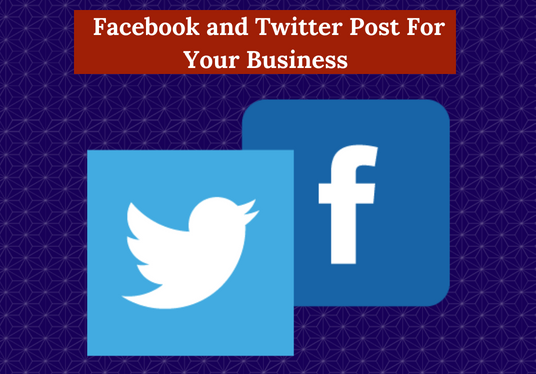 Post up 12 Facebook Post & 12 Tweets  for your business or personal account