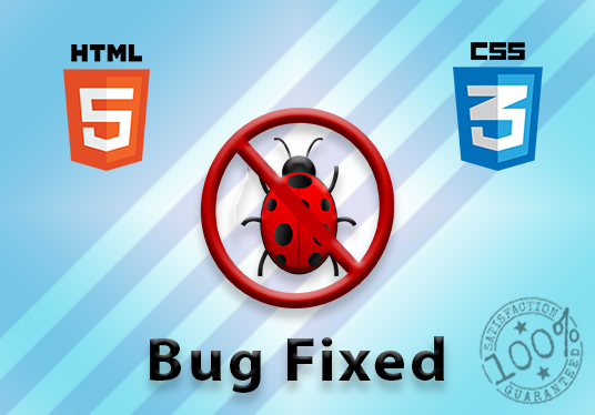 I will fix your website Html and Css bugs and issues