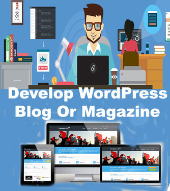 Design And Develop  WordPress Blog And Magazine