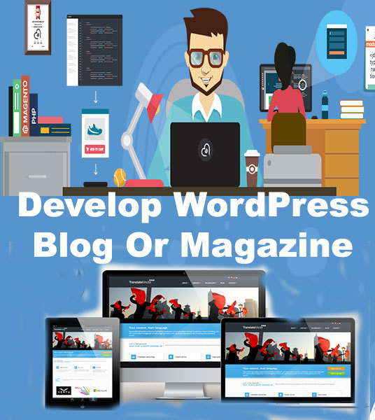 I will Design And Develop  WordPress Blog And Magazine