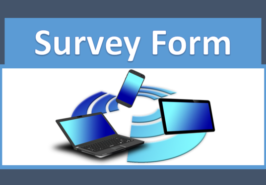 I will do Survey Form with Google Forms