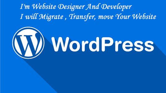 I will Migrate, Transfer, Move Or Migration WordPress Website