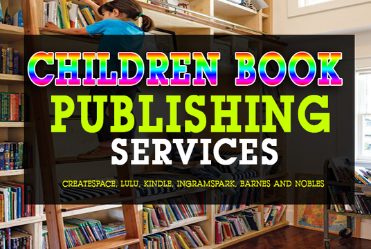 I will illustrate and publish your children book on createspace, kindle and lulu