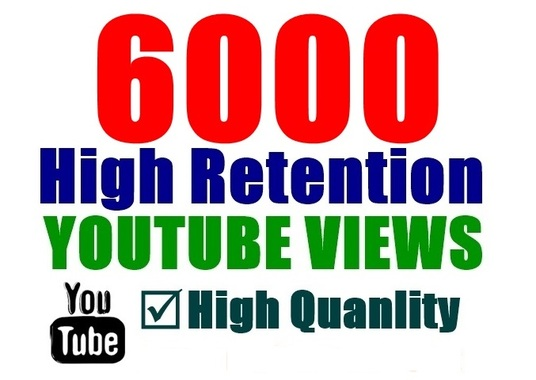 I will Provide you 6000 High Quality YouTube Views
