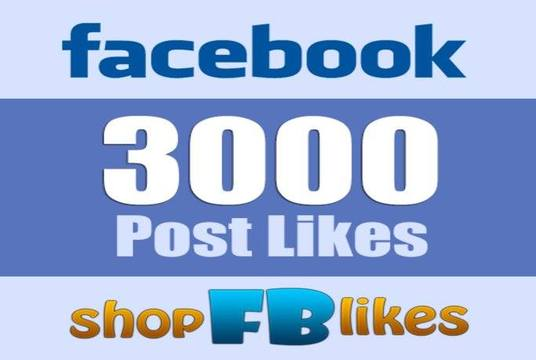 I will Give 3000 Facebook Post Likes on Facebook Fanpage