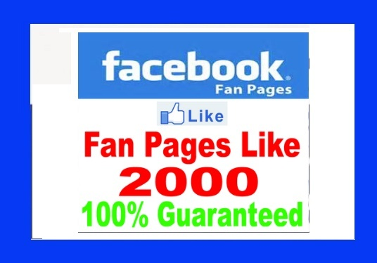 I will Do 2000 GUARANTEED Real Facebook Likes to your FanPage without Admin access