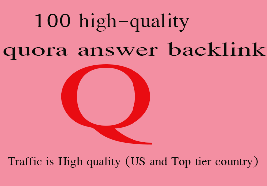 I will give you 100 high-quality quora answer backlink