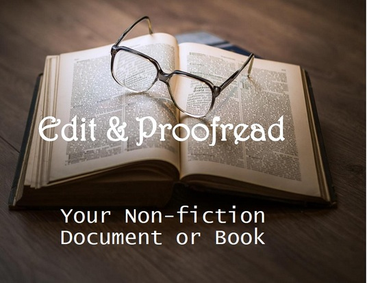 I will expertly edit and proofread your non-fiction  or academic document up to 8,000 words