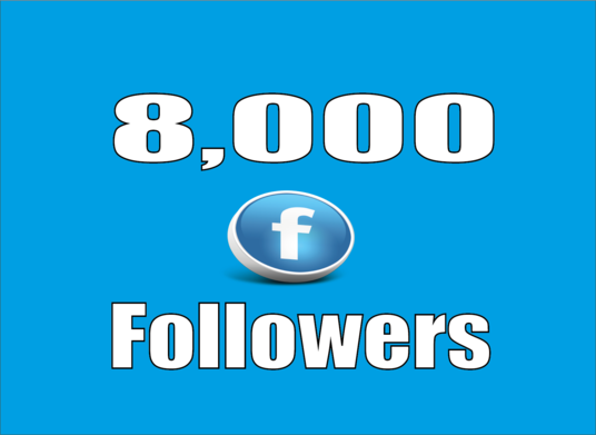 I will give you real 8,000 Facebook Profile Followers