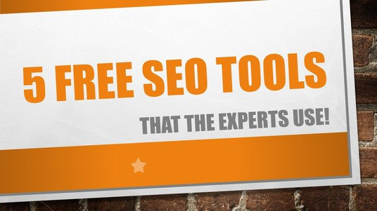 I will send you 5 free SEO tools that experts use, with explanations