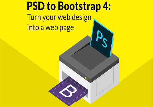 I will convert PSD to Bootstrap 4