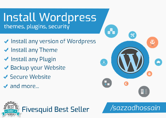 I will install Wordpress, plugins, theme and add security