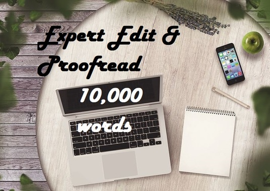 I will expertly proofread and edit up to 10,000 words for your article or story