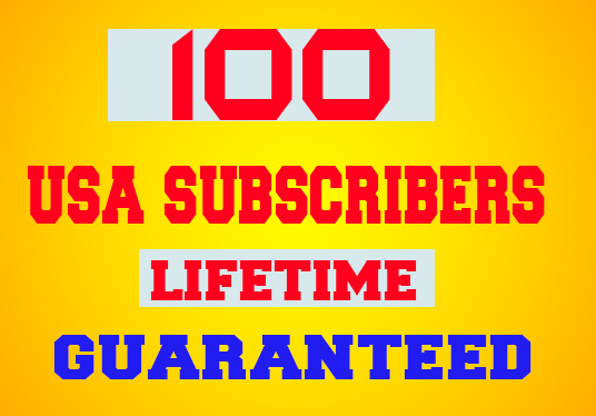 I will provide 100 USA youtube subscribers lifetime guaranteed