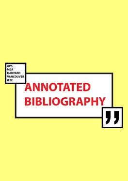 write a professional annotated bibliography (200 words)